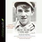 The Boy Born Dead (Unabridged, 7 Cds) CD