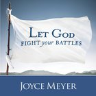 Let God Fight Your Battles eAudio