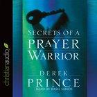 Secrets of a Prayer Warrior (Unabridged, 6 Cds)