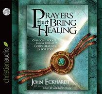 Prayers That Bring Healing (Unabridged 4 Cds)