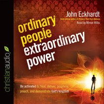 Ordinary People, Extraordinary Power (Unabridged, 6.8 Hrs, 6 Cds)