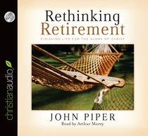 Rethinking Retirement (Unabridged, 1 Hr, 1 Cd)