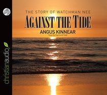 Against the Tide (Unabridged, 8 Cds)