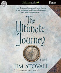The Ultimate Journey (Unabridged, 3 CDS) (#03 in The Ultimate Gift Audio Series)