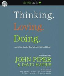 Thinking. Loving. Doing. (Unabridged, 4 Cds)