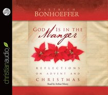 God is in the Manger (Unabridged, 2 Cds)