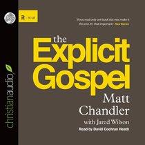 The Explicit Gospel (Unabridged, 6 Cds)