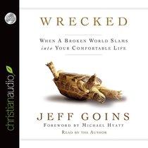 Wrecked (Unabridged, 3 Cds)
