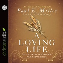 A Loving Life (Unabridged, 5 Cds)