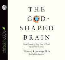 The God-Shaped Brain (Unabridged, 6cds)