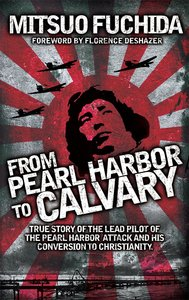 From Pearl Harbour to Calvary
