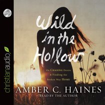 Wild in the Hollow (Unabridged, 5 Cds)