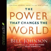 The Power That Changes the World (Unabridged, 6 Cds)