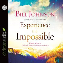 Experience the Impossible (Unabridged, 6 Cds)