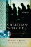 Christian Worship Third Edition Paperback