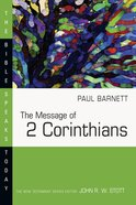 The Message of 2 Corinthians (Bible Speaks Today Series) Paperback