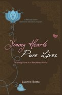 Young Hearts Pure Lives Paperback