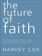 The Future of Faith eBook