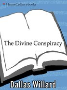 The Divine Conspiracy eBook
