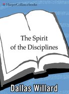 The Spirit of the Disciplines eBook