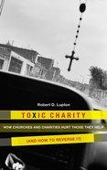 Toxic Charity eBook