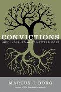 Convictions Hardback