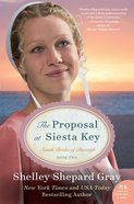 The Proposal At Siesta Key (#02 in Amish Brides Of Pinecraft Series) Paperback