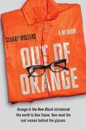 Out of Orange eBook