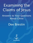 Examining the Claims of Jesus (Fisherman Bible Studyguide Series) eBook