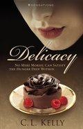 Delicacy (#03 in Sensations Series) eBook