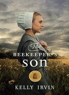 The Beekeeper's Son (#01 in Amish Of Bee County Series) eBook