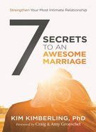 7 Secrets to An Awesome Marriage eBook