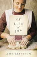 A Life of Joy (#04 in Kauffman Amish Bakery Series)