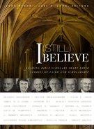 I Believe (Still) eBook