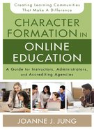 Character Formation in Online Education eBook