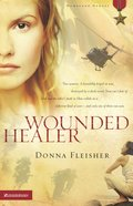 Wounded Healer (#01 in Homeland Heroes Series) eBook