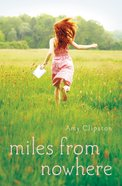Miles From Nowhere Paperback