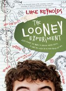 The Looney Experiment eBook