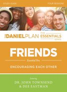 Friends Study Guide (The Daniel Plan Essentials Series) eBook