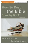 How to Read the Bible Book By Book eBook