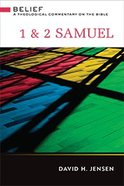 1 and 2 Samuel (Belief: Theological Commentary On The Bible Series) Hardback