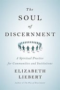 The Soul of Discernment Paperback