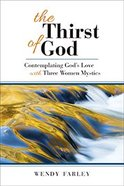 The Thirst of God Paperback