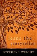 Jesus the Storyteller Paperback