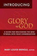 Introducing Glory to God Paperback