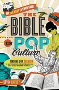 All You Want to Know About the Bible in Pop Culture eBook