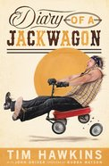 Diary of a Jackwagon eBook