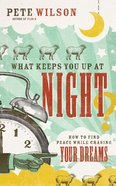 What Keeps You Up At Night? eBook