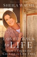 Loved Back to Life eBook