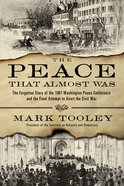 The Peace That Almost Was eBook